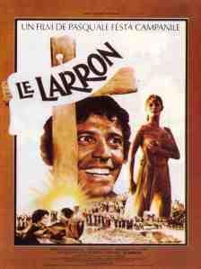 Affiche française du Larron (1980)