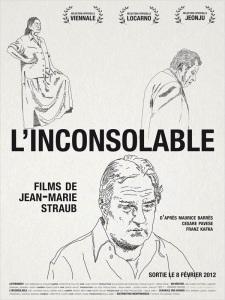 Affiche de L'Inconsolable (2011) de Jean-Marie Straub